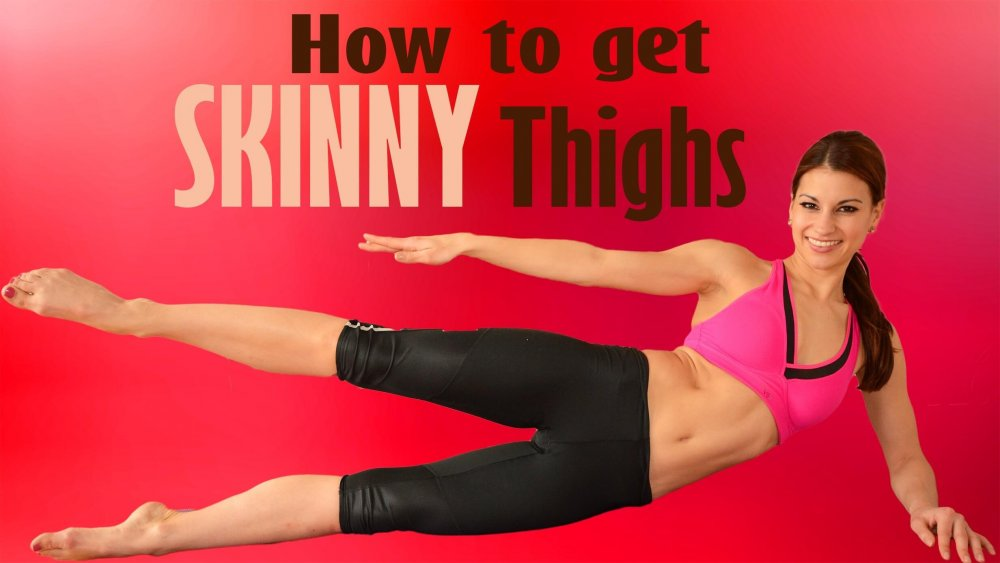 How to Get Skinny Thighs Fast