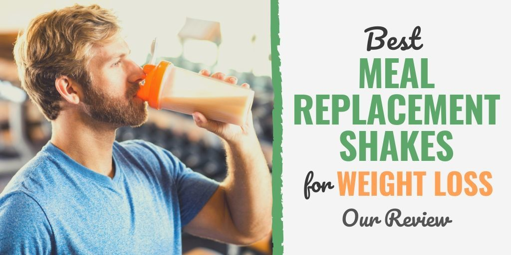 Best Meal Replacement Shakes For Weight Loss 2020